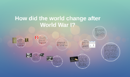 How did life change because of the war?
