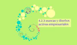 Copy of 4.2.3 marcas y diseños activos empresariales