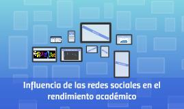 Influencia de las redes sociales en el rendimiento académico