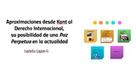 Aproximaciones desde Kant al Derecho Internacional,