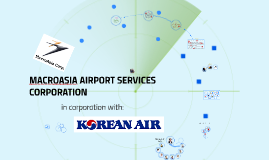 MACROASIA AIRPORT SERVICES CORPORATION