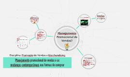 • Planejamento promocional de vendas e as mudanças contempor