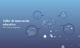 Taller de innovación educativa