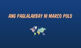 Copy of Copy of Ang paglalakbay ni marco polo