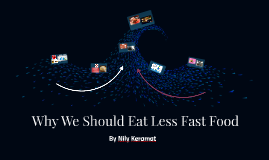 Why Fast Food Is Bad For You