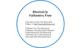 Musical.ly Followers Free