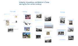 TX History: Industry, Innovations, and Reform