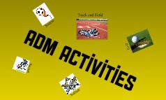 ADM Activities