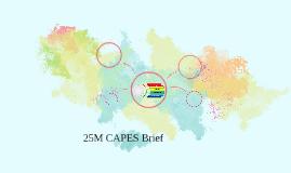 25M CAPES brief