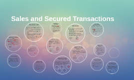 Sales and Secured Transactions