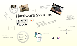 Hardware Systems
