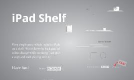 Copy of iPad Shelf