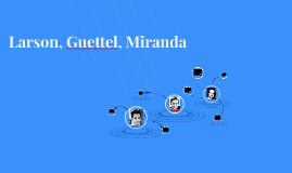 Larson, Guettel, Miranda