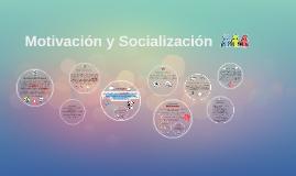 Copy of Motivación y Socialización
