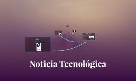 Noticia Tecnológica