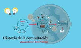 Copy of Historia de la computación