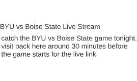 BYU vs Boise State Live Stream