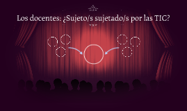 Sujeto/s sujetado/s por las TIC