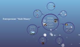 """Entrepreneur """"Walt Disney"""""""