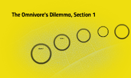 The Omnivore's Dilemma, Section 1
