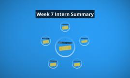 Week 7 Intern Summary
