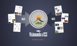 Visionando a CCS