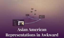 Asian American Representations in Awkward