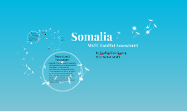Somalia MSTC - Conflict Assessment
