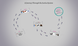 A Journey Through the Justice System