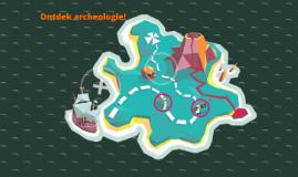 Ontdek Archeologie!
