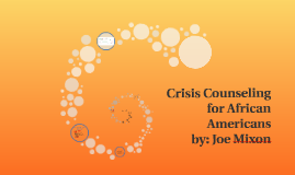 Crisis Counseling for African Americans