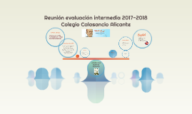 Reunión evaluación intermedia 2017-2018Colegio Calasancio A