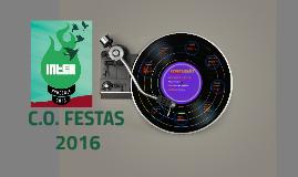 Copy of C.O. FESTAS - 2016