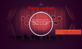 Vincent van Gogh bio je nizozemski slikar, grafičar i crtač.