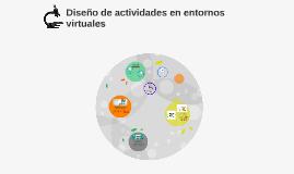 Diseño de actividades en entornos virtuales