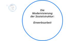 Die Modernisierung der Sozialstruktur: