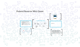 Federal Reserve Web Quest