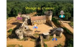 Voyage au chateau