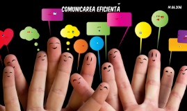 Copy of Comunicarea eficienta 2