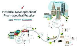 Historical Development of Pharmaceutical Practice