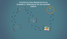 ESTRATEGIAS PARA PROMOVER EN LOS ALUMNOS EL APRENDIZAJE DE U