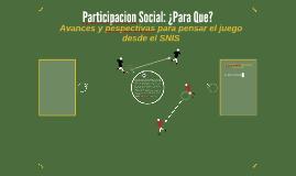 Participacion Social: ¿Para Que?