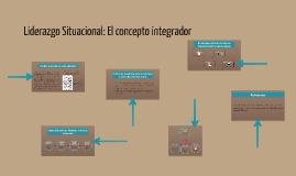 8 Liderazgo Situacional: El concepto integrador