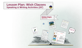 Copy of Lesson Plan: Wish Clauses