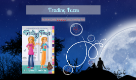 Trading Faces: Book Report