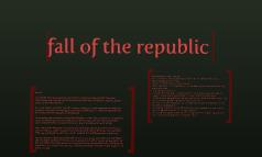 fall of the republic!!!