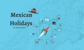 Mexican Holidays