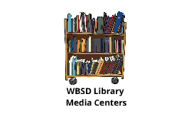 WBSD Media Centers
