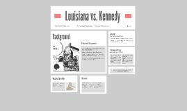 Louisiana vs. Kennedy