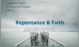 Copy of CFC CLP Talk 4: Repentance & Faith